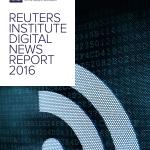 Informe Reuters 2016: las redes sociales, puerta de acceso a las noticias